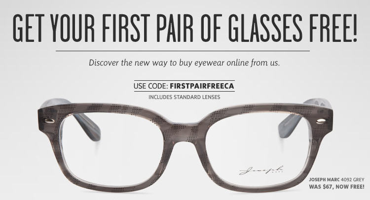 If you wear glasses, here's a great way to snag a pair (or an extra pair). New customers get their first pair of prescription glasses for free! Valid only for a first purchase – only one free pair of glasses per customer and prescription.