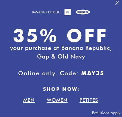 Gap, Banana Republic, Old Navy 35 Off Your Purchase Promo Code (May 1-2)